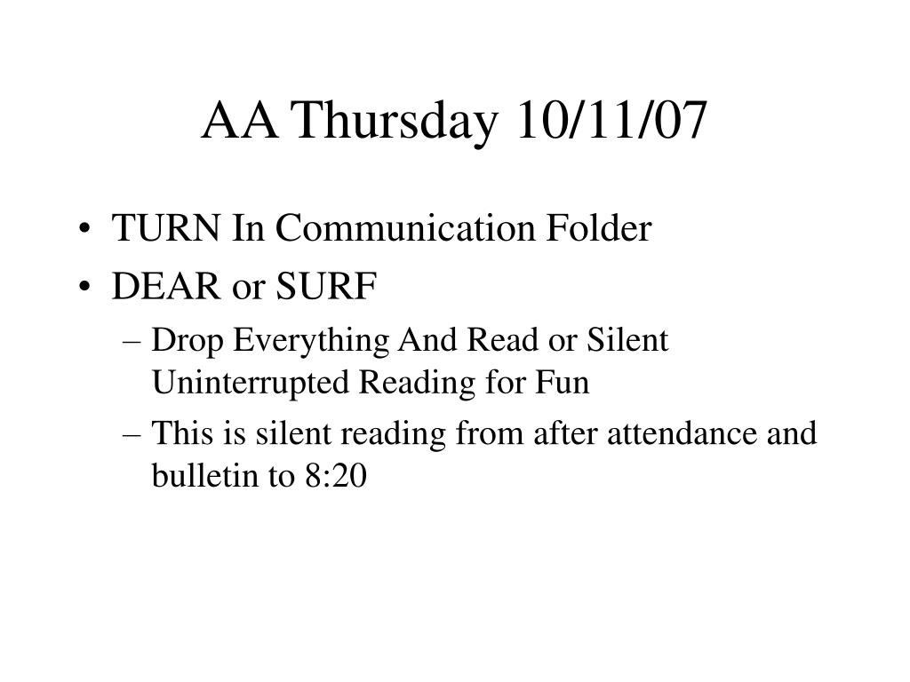 AA Thursday 10/11/07