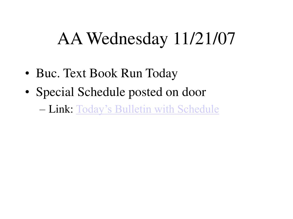 AA Wednesday 11/21/07