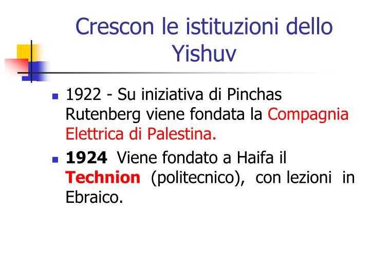 Crescon le istituzioni dello Yishuv