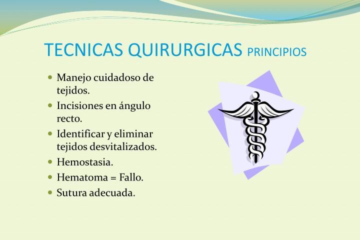 TECNICAS QUIRURGICAS