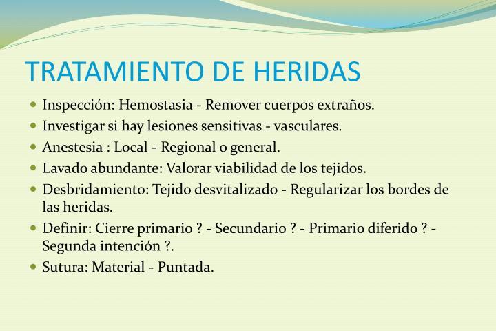 TRATAMIENTO DE HERIDAS