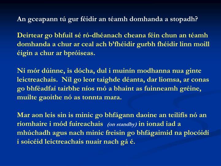 An gceapann tú gur féidir an téamh domhanda a stopadh?