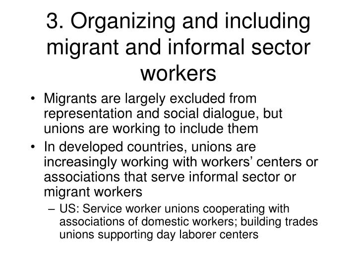 3. Organizing and including migrant and informal sector workers