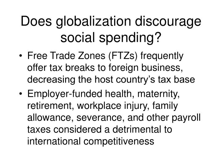 Does globalization discourage social spending?