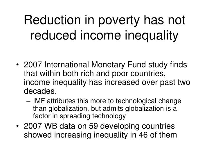 Reduction in poverty has not reduced income inequality