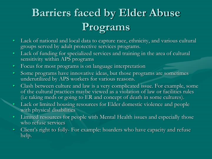 Barriers faced by Elder Abuse Programs