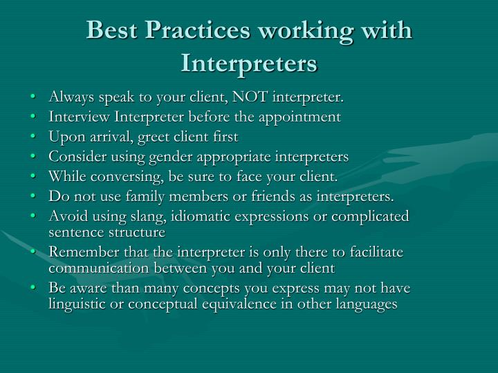 Best Practices working with Interpreters