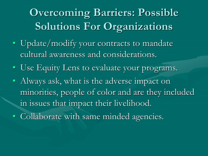 Overcoming Barriers: Possible Solutions For Organizations