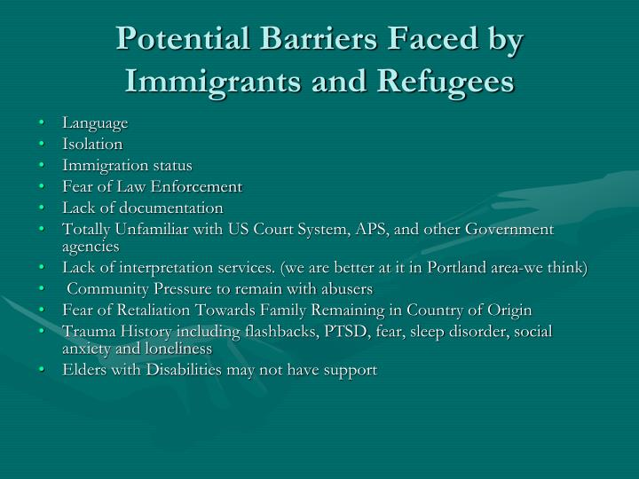 Potential Barriers Faced by Immigrants and Refugees