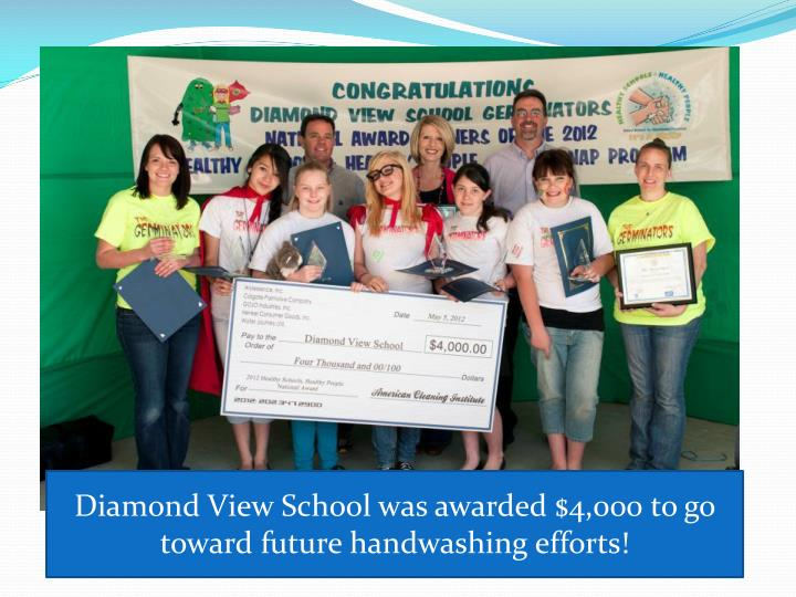 Diamond View School was awarded $4,000 to go toward future