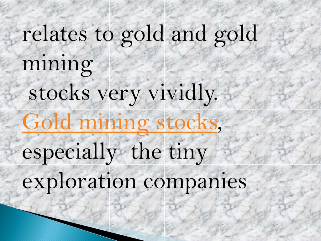 relates to gold and gold mining
