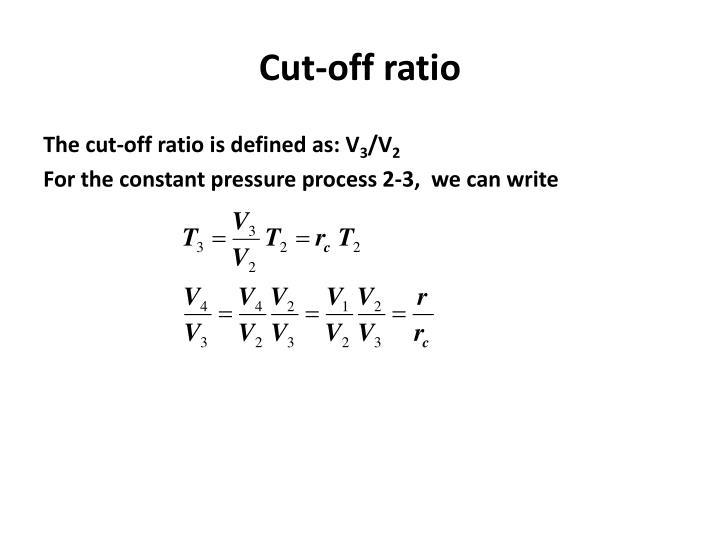 Cut-off ratio