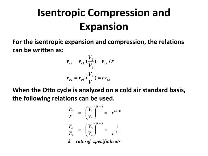 Isentropic Compression and Expansion