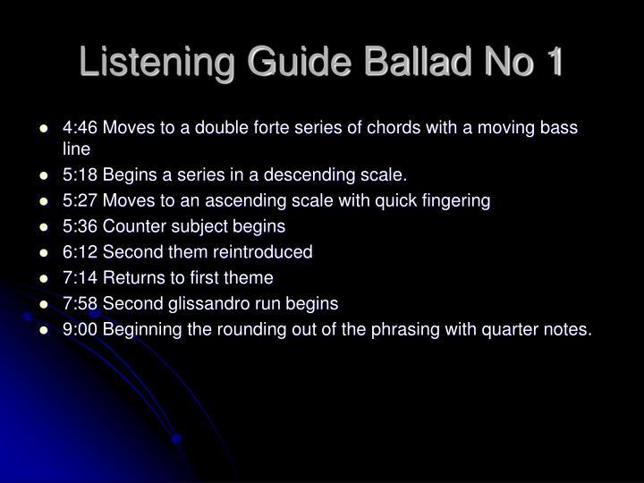 Listening Guide Ballad No 1