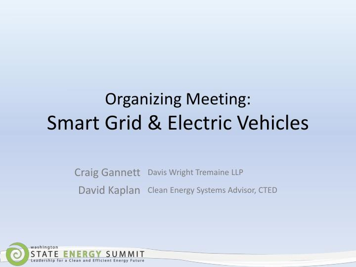 Organizing meeting smart grid electric vehicles