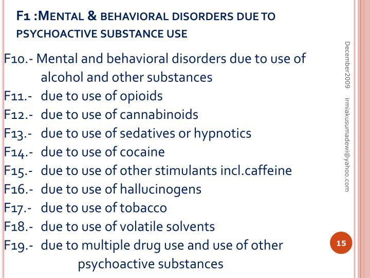 F1 :Mental & behavioral