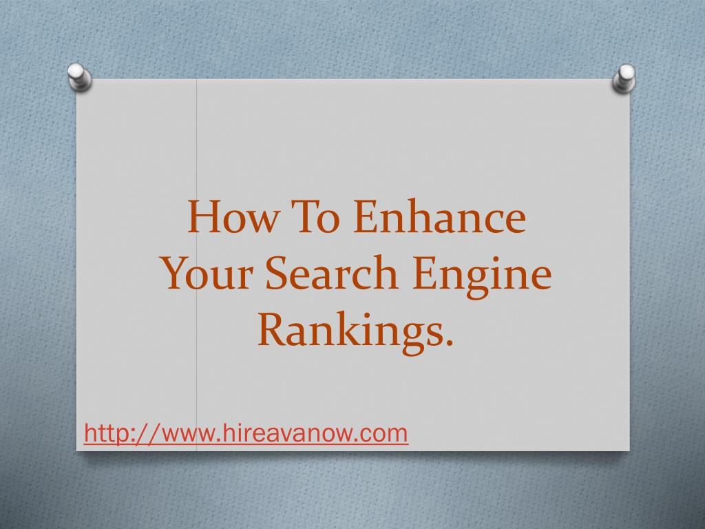 How To Enhance Your Search Engine Rankings.