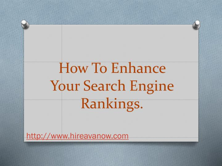 How to enhance your search engine rankings