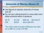 amounts of money above 1