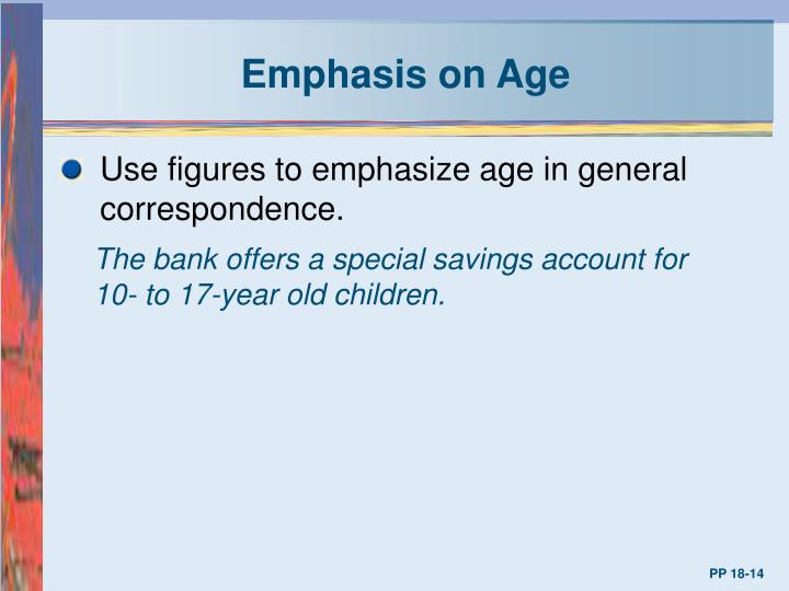Emphasis on Age