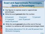 exact and approximate percentages series of percentages