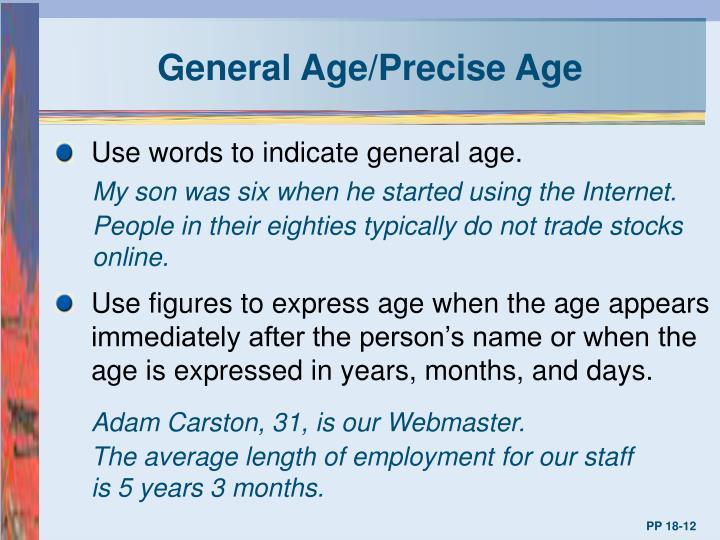 General Age/Precise Age