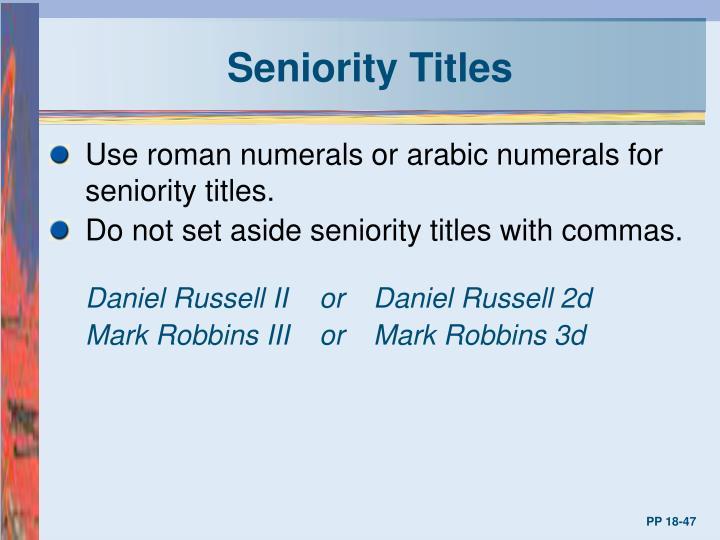 Seniority Titles