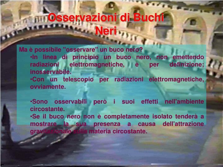 Osservazioni di Buchi Neri