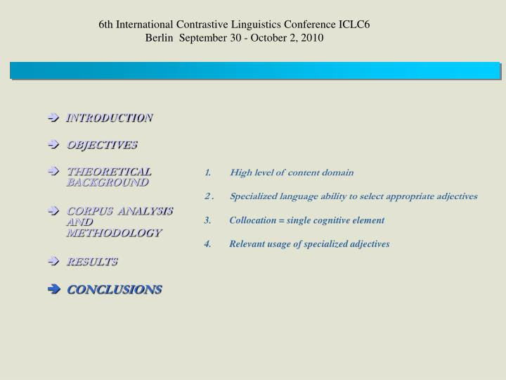 6th International Contrastive Linguistics Conference ICLC6