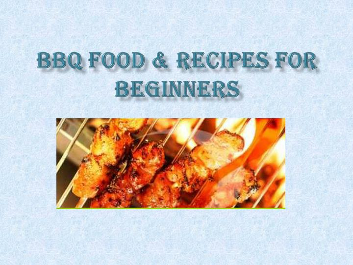 Bbq food recipes for beginners