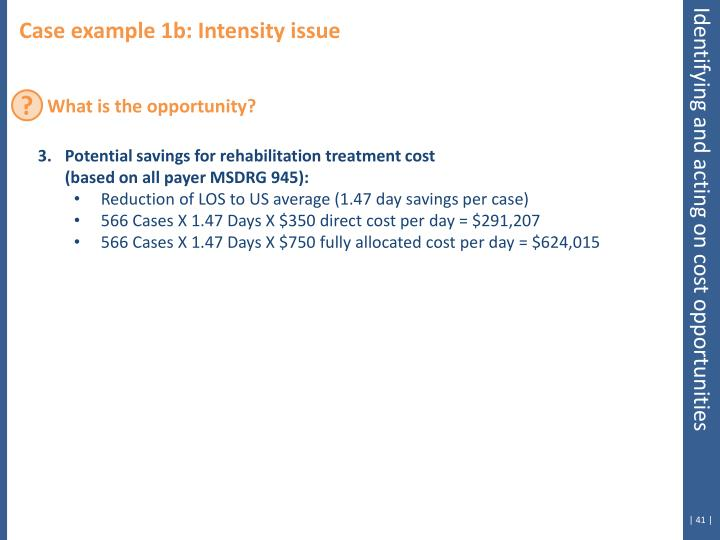 Case example 1b: Intensity issue