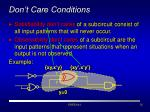 don t care conditions