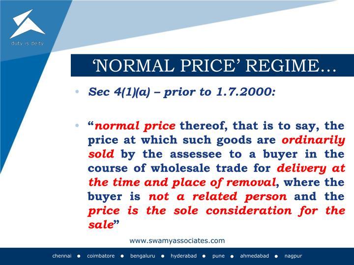 'NORMAL PRICE' REGIME…