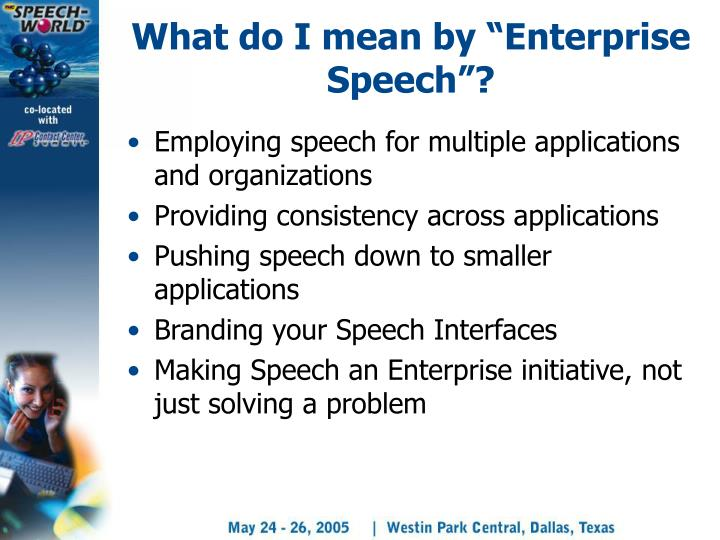 "What do I mean by ""Enterprise Speech""?"