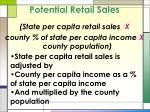 potential retail sales