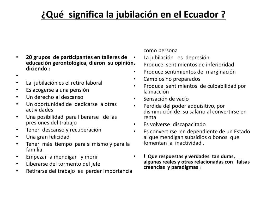 ¿Qué  significa la jubilación en el Ecuador ?