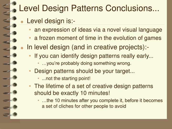 Level Design Patterns Conclusions...