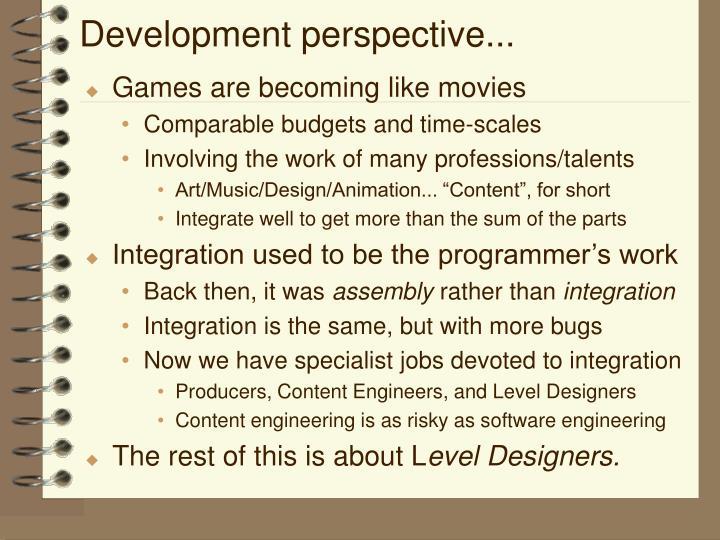 Development perspective...