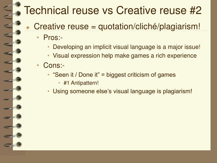 Technical reuse vs Creative reuse #2