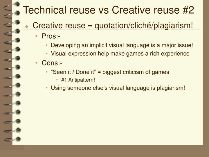 Technical reuse vs Creative reuse #2