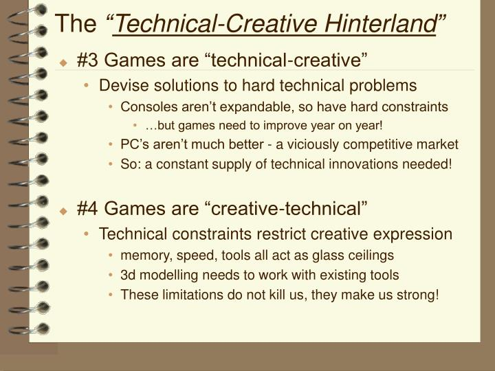 The technical creative hinterland