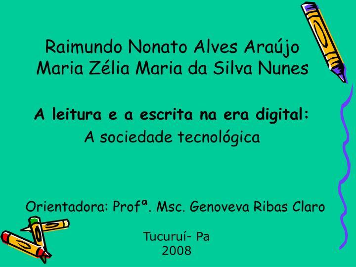 Raimundo Nonato Alves Araújo Maria Zélia Maria da Silva Nunes