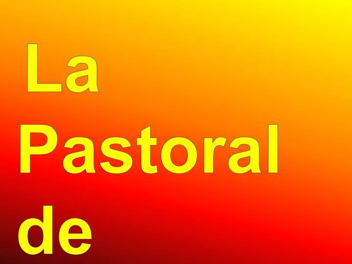 La Pastoral de Cristiandad