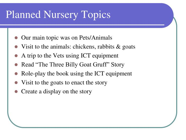 Planned Nursery Topics