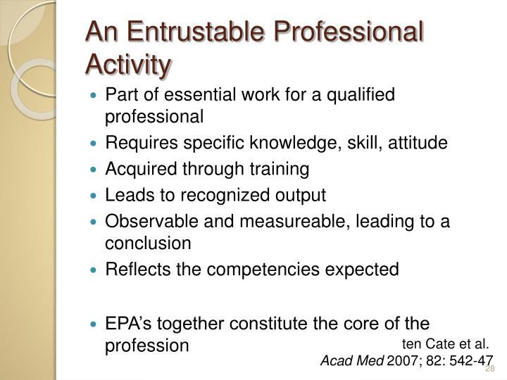 An Entrustable Professional Activity
