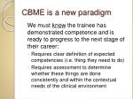 cbme is a new paradigm