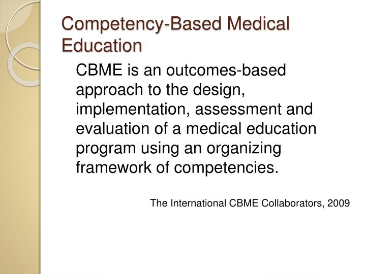 Competency-Based Medical Education