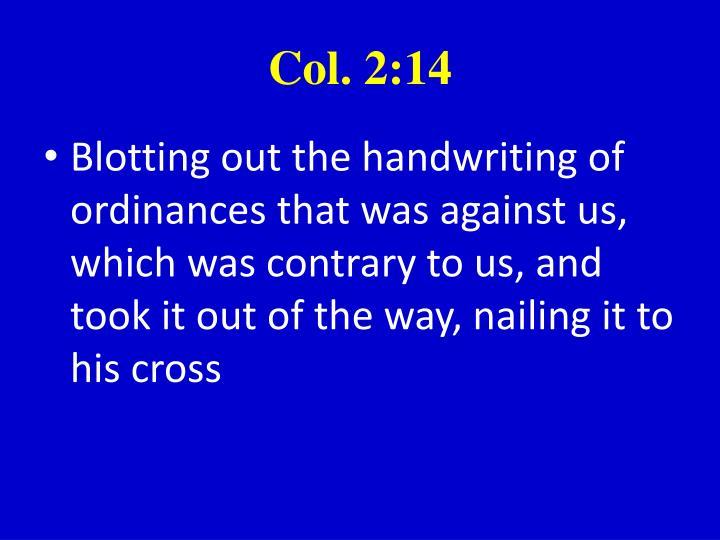Col. 2:14