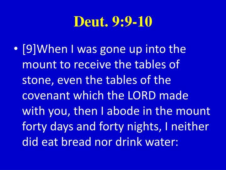 Deut. 9:9-10