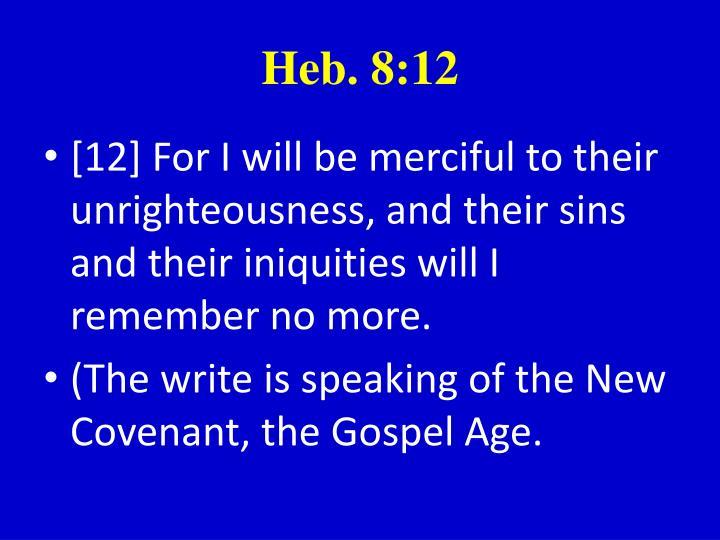 Heb. 8:12